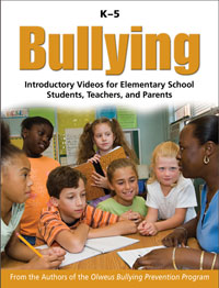 Bullying: Introductory Videos for Elementary School Students, Teachers, and Parents