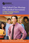 Class Meetings and Individual Interventions for High School