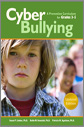 Cyberbullying for Grades 3-5 Updated and Expanded